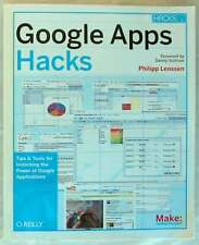 GOOGLE APPS HACKS - PHILIPP LENSSEN - O'REILLY 2008 - 360 PÁGINAS - VER INDICE