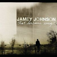 Jamey Johnson : That Lonesome Song CD