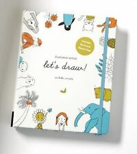 Illustration School: Let's Draw! (Includes Book an