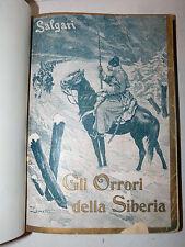 E. Salgari: GLI ORRORI DELLA SIBERIA 1900 Donath 1a PRIMA edizione, illustrato
