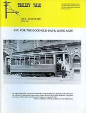 Trolley Talk Magazine July - August 2002 No 261 For the good old days, Long ago!