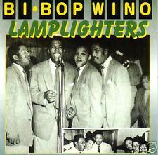LAMPLIGHTERS - Be-Bop Wino - DooWop CD