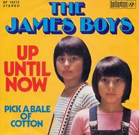 """The James Boys - Up Until Now / Pick A Bale Of Cotton 7 """" Single (S9218)"""