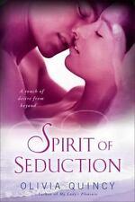 Spirit of Seduction - LikeNew - Quincy, Olivia - Paperback