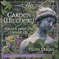 Garden Witchery (Paperback or Softback)
