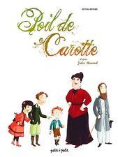 POIL DE CAROTTE - JULES RENARD - BANDE DESSINÉE NEUVE