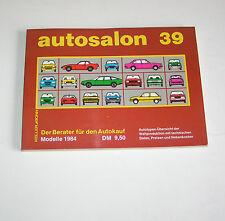 Autokatalog / Autosalon in Buchform Nr. 39 - Autotypen Übersicht Modelle 1984!