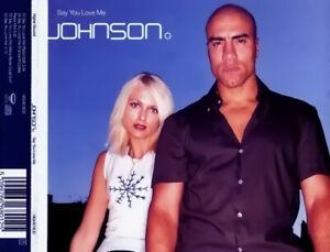 Johnson – Say You Love Me 4-Track CD Single Frankie Knuckles Mix