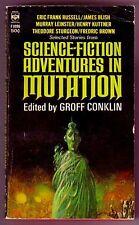 SCIENCE-FICTION ADVENTURES IN MUTATION (Groff Conklin, editor/1st US pb)