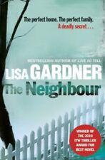 The Neighbour,Lisa Gardner- 9781409103356