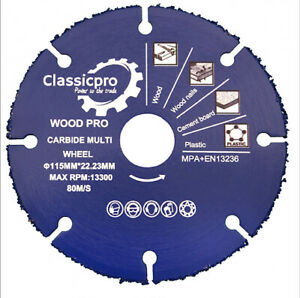 Classicpro Angle Grinder Carbide Cutting Disc 115mm For Cuts Wood Plaster Nails