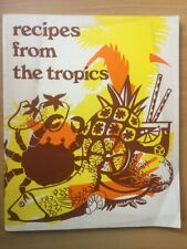 Vintage Recipes From The Tropics QLD Bush Children's Scheme Cookbook