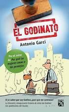 El Godinato: Si YA Saben Que Soy Godinez, Para Que Me Contratan! by Antonio...