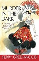 Murder in the Dark, Paperback by Greenwood, Kerry, Brand New, Free shipping i...