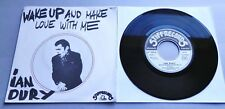 """Ian Dury - Wake Up And Make Love With Me 1978 French Stiff Records 7"""" P/S"""