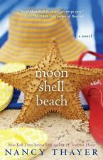 Moon Shell Beach: A Novel Thayer, Nancy Paperback