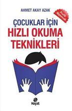 Hayat Yayinlari: Cocuklar Icin Hizli Okuma Teknikleri by Ahmet Akay Azak...