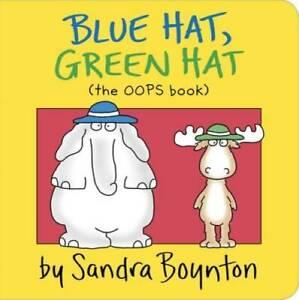 Blue Hat, Green Hat (Boynton on Board) - Board book By Sandra Boynton - GOOD