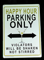 Happy Hour Parking, Tin Sign, Adult Only, Metal Sign, Funny, Joke