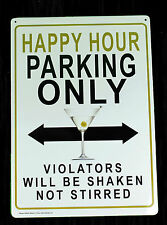 Happy Hour Parking Tin Sign Adult Only x  Tin Business Sign Metal Prank NEW