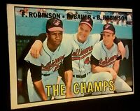 1967 TOPPS #1 THE CHAMPS *EX-MT* FRANK & BROOKS ROBINSON w/ HANK BAUER MGR (OC)