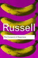 The Conquest of Happiness (Routledge Classics) by Russell, Bertrand 0415378478