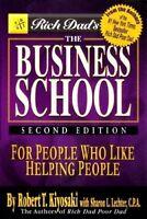 Rich Dad's The Business School by Robert Kiyosaki