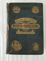 1881 NATIONAL ENCYCLOPAEDIA OF BUSINESS & SOCIAL FORMS LAWS OF ETIQUETTE BOOK