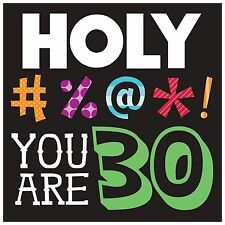 """16 Holy Bleep! You Are 30 3ply 30th Birthday Party 6.5"""" Paper Lunch Napkins"""
