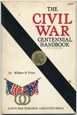 THE CIVIL WAR CENTENNIAL FIRST EDITION BY WILLIAM H. PRICE 1961 PB COND:GOOD