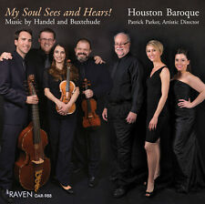 "Houston Baroque: Music of Buxtehude & Handel, ""My Soul Sees and Hears!"""