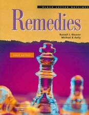 Black Letter Outlines on Remedies by Russell Weaver and Michael Kelly