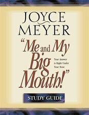 Me and My Big Mouth: Your Answer is Right Under Your Nose, Joyce Meyer, 04466910