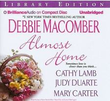 Almost Home 2009 by Macomber, Debbie; Lamb, Cathy; Duarte, Judy; Cart Ex-library