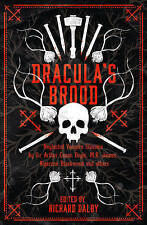 Dracula's Brood: Neglected Vampire Classics by Sir Arthur Conan Doyle, M.R....