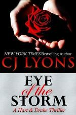 NEW - Eye of the Storm: A Hart and Drake Thriller by Lyons, CJ