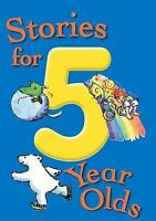 Stories for 5 Year Olds, No author, Very Good Book