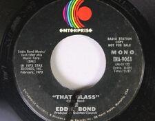 "Country Promo 45 Eddie Bond - ""That Glass"" / ""That Glass"" On Enterprise"