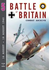 BATTLE OF BRITAIN COMBAT ARCHIVE VOL. 5