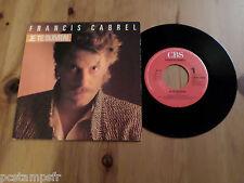 FRANCIS CABREL, DISQUE VINYLE 45 TOURS, JE TE SUIVRAI, VINYL RECORD