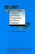 Language Learning Cognitive Neuroscience: Time to Speak : Cognitive and...