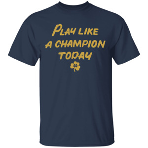 Men's Notre Dame Fighting Irish Play Like A Champion Today Navy T-shirt S-4XL