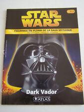 MAGAZINE STAR WARS N° 1 , EDITIONS ATLAS , DARK VADOR . 2005 .