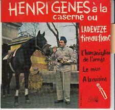 45 T EP  HENRI GENES (A LA CASERNE) *L'HUMANISATION DE L'ARMEE*