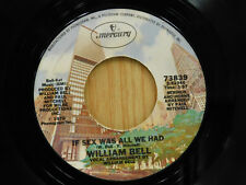 William Bell 45 If Sex Was All We Had / Tryin' To Love You ~ Mercury VG to VG+