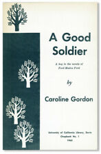 Caroline Gordon. Good Soldier: Key to the Novels of Ford Madox Ford. 1st ed.