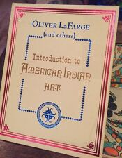 Introduction To American Indian Art by Oliver LaFarge 1970 1st Edition BOOK