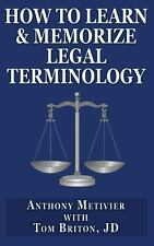 How to Learn and Memorize Legal Terminology : ... Using a Memory Palace...