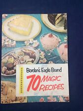 Borden's Eagle Brand  70 Magic Recipes  1952  Booklet  24 pages