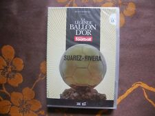 DVD LA LEGENDE DU BALLON D'OR N°13 / SUAREZ - RIVERA  (2008)  NEUF